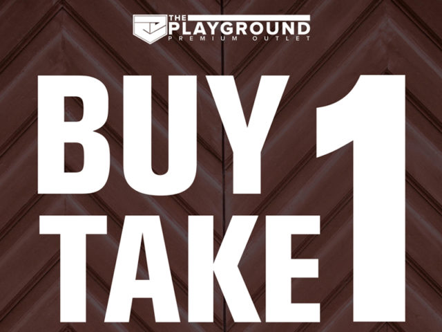 SALE ALERT: BUY 1 TAKE 1 at the PLAYGROUND