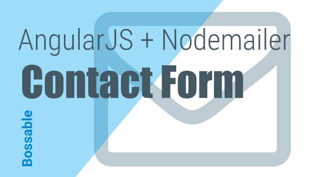 AngularJS + Nodemailer Contact Form