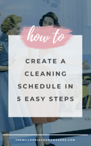 how to create a cleaning schedule over a vintage image of a woman cleaning