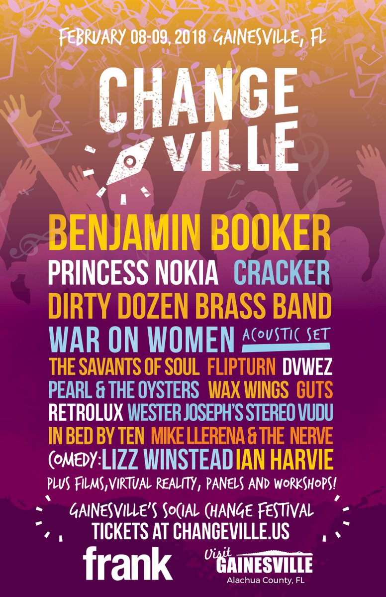 changeville gainesvilleBenjamin Booker Princess Nokia Dirty Dozen Brass Band War On Women Ian Harvie Lizz Winstead