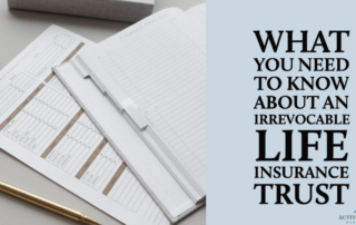 Learn what an ILIT can do for you!