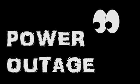 Eyeballs staring at the words power outage