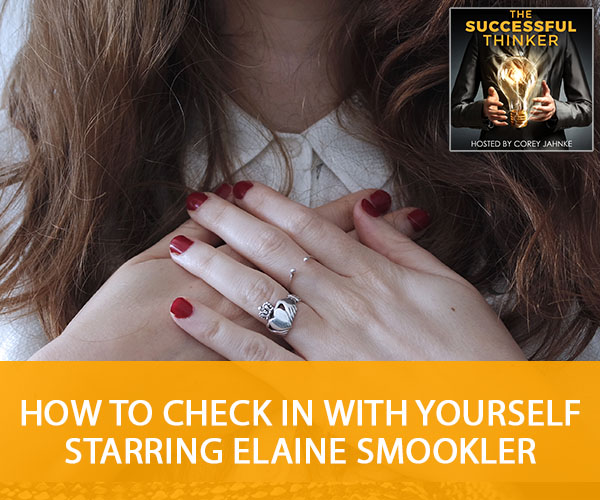 How To Check In With Yourself starring Elaine Smookler