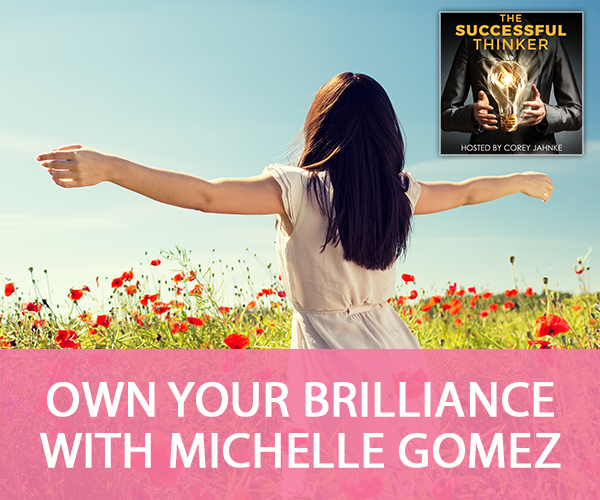 Own Your Brilliance with Michelle Gomez
