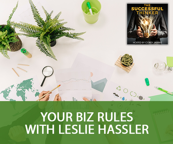 Your Biz Rules with Leslie Hassler