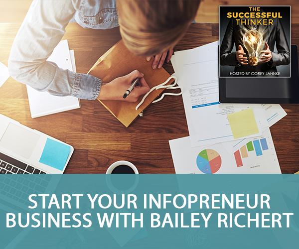 Start YOUR Infopreneur Business with Bailey Richert