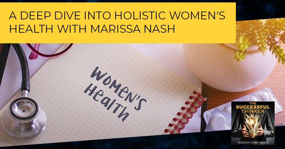 TST 32 | Holistic Women's Health