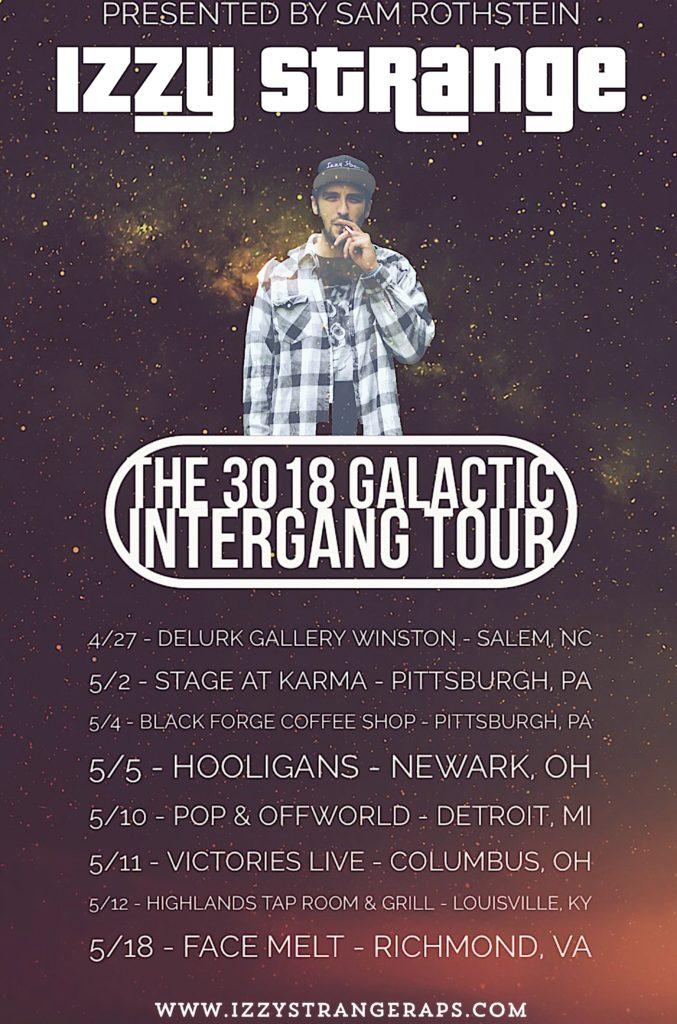 The 3018 Galactic Intergang Tour