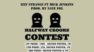 Halfway Crooks Contest