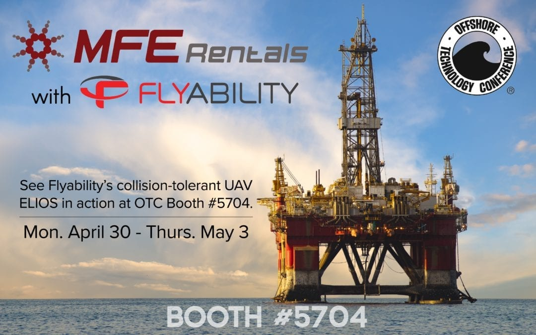 MFE Rentals is Attending the OTC Conference with Flyability at Booth #5704
