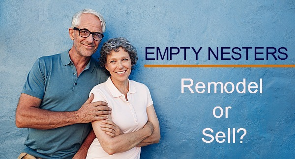 Empty Nesters: Remodel or Sell?