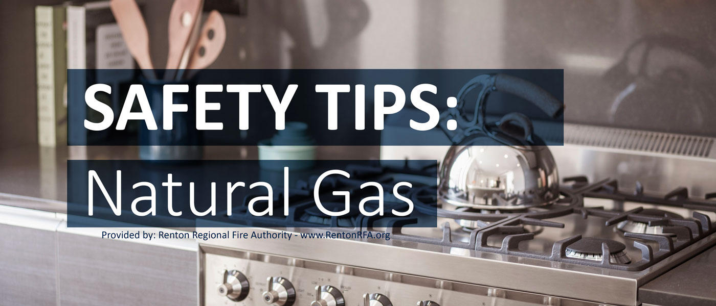 Safety Tips: Natural Gas