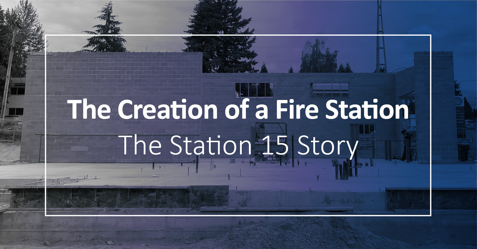 Building a Fire Station – The Process of Creating Station 15
