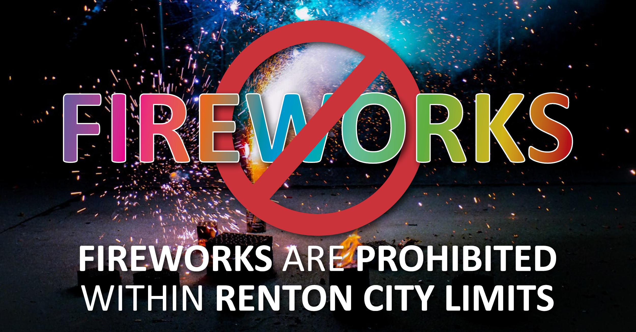 Fireworks are Prohibited in Renton City Limits