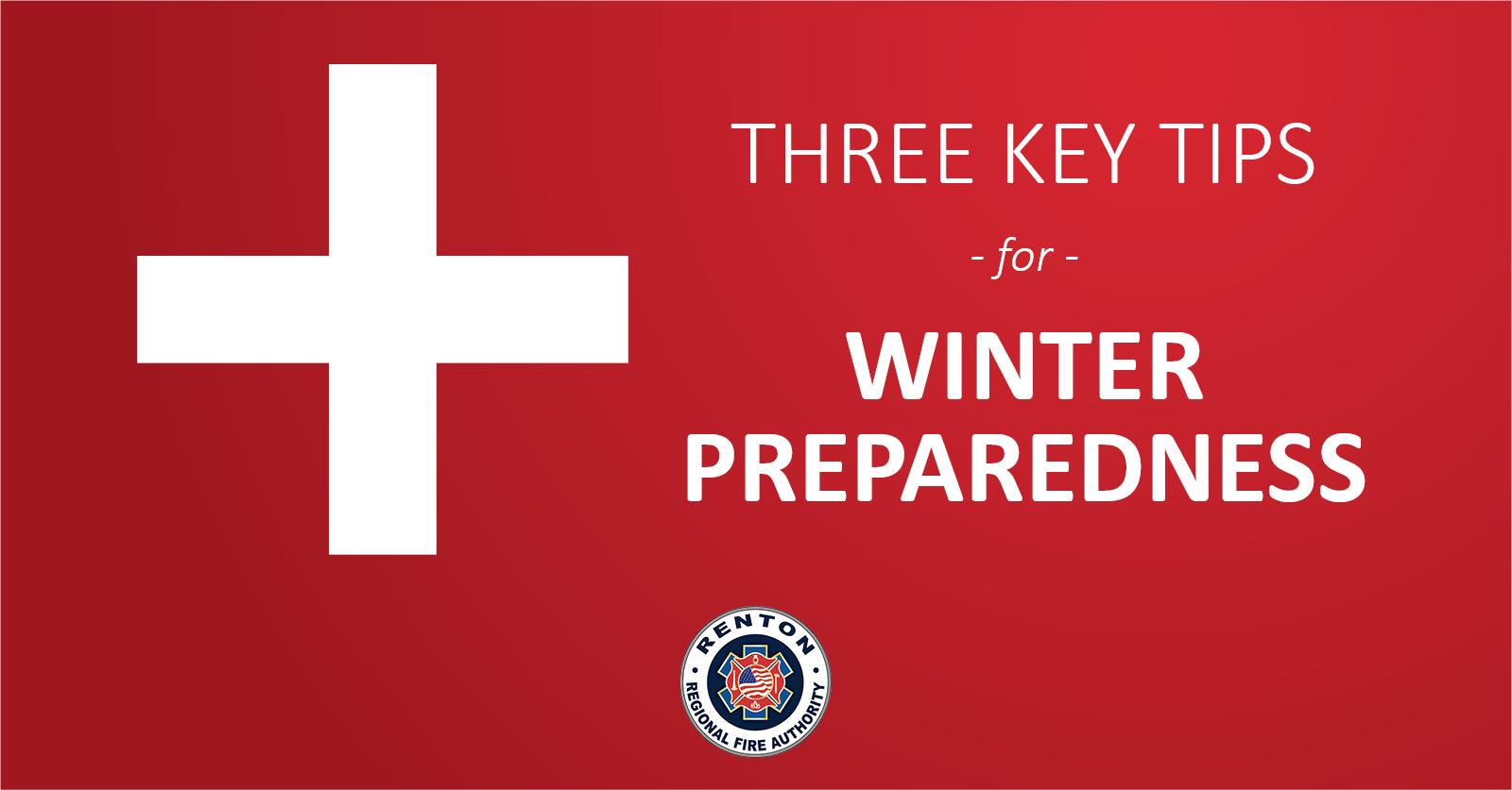 Three Key Tips for Winter Preparedness