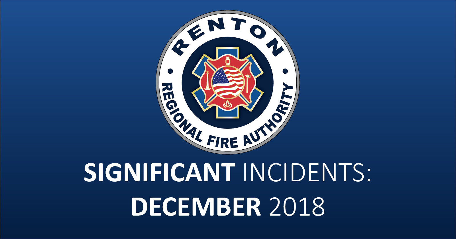 December 2018 – Significant Incident Report
