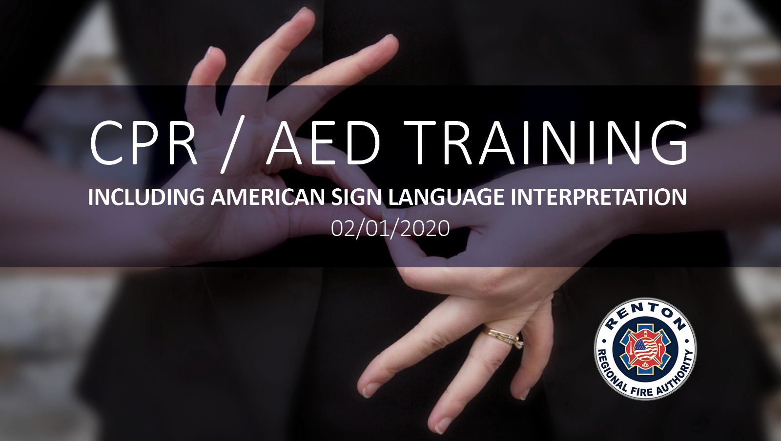 First Ever ASL Interpreted CPR/AED Class!