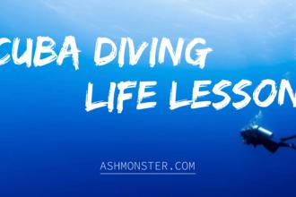 scuba diving life lessons by ashmonster.com