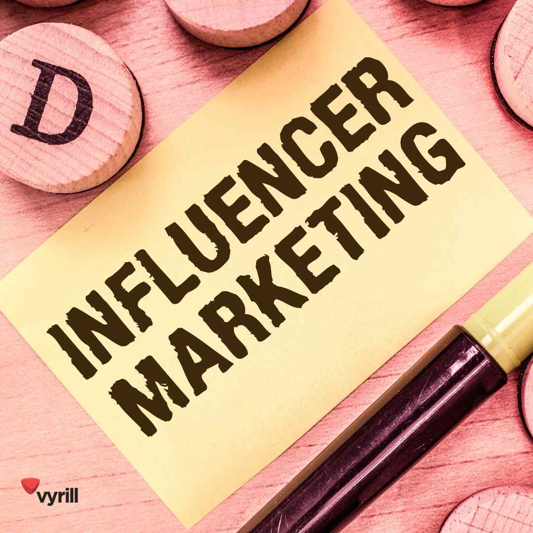 Vyrill_Influencer Marketing