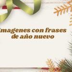 Imágenes con frases para saludar por año nuevo