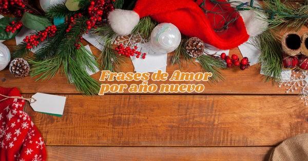 Mensajes de amor para año nuevo