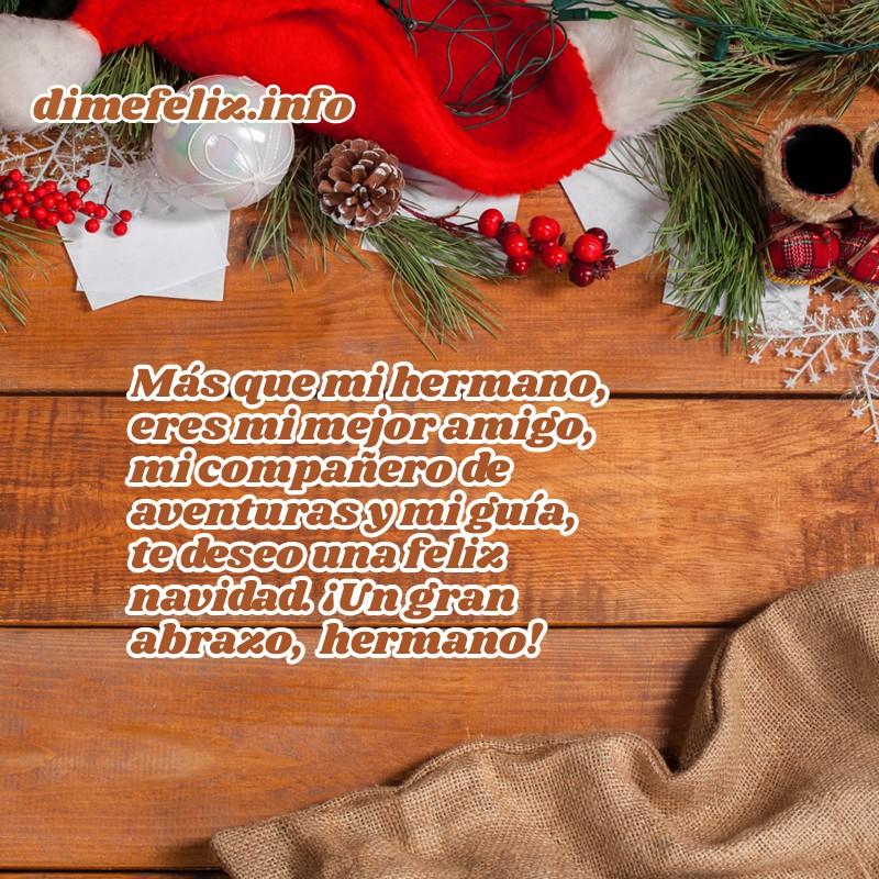 Frases de Navidad para mi hermano