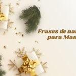 Imágenes con Frases de navidad para mi mama