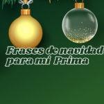 Imágenes con Frases de Navidad para mi prima
