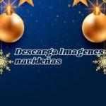 Descarga las mejores imágenes de navidad