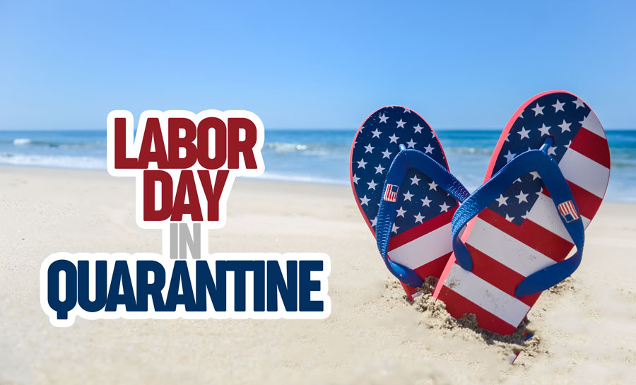 labor-day-in-quarantine