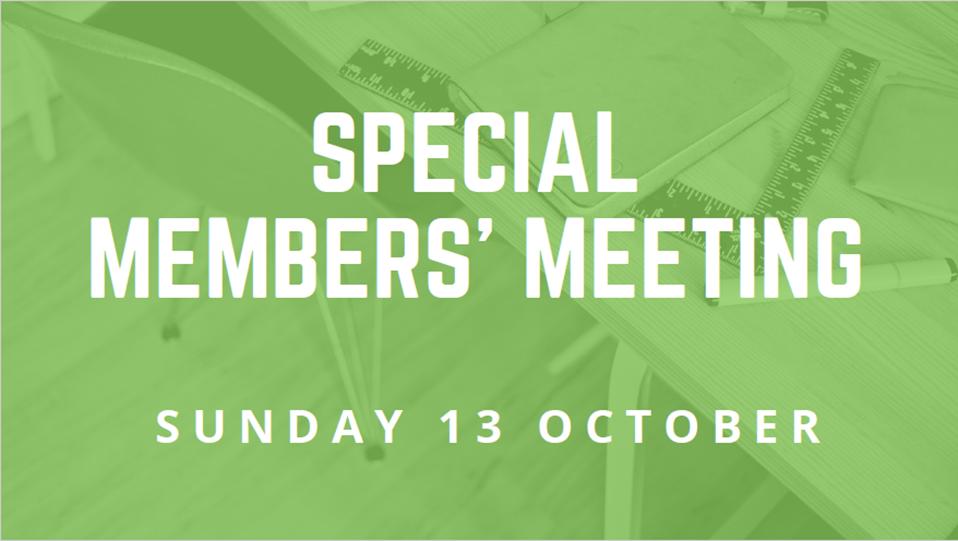 Special Members Meeting