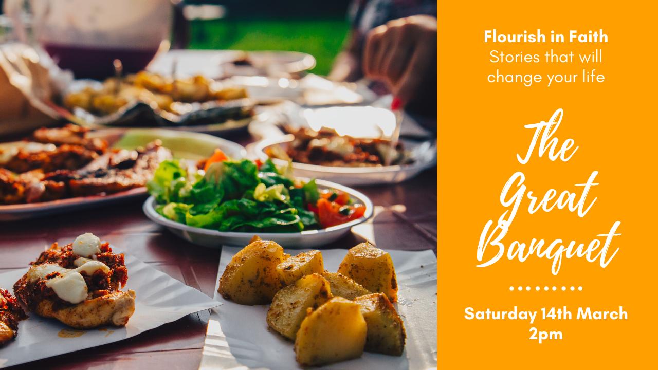 Flourish in Faith – the Great Banquet