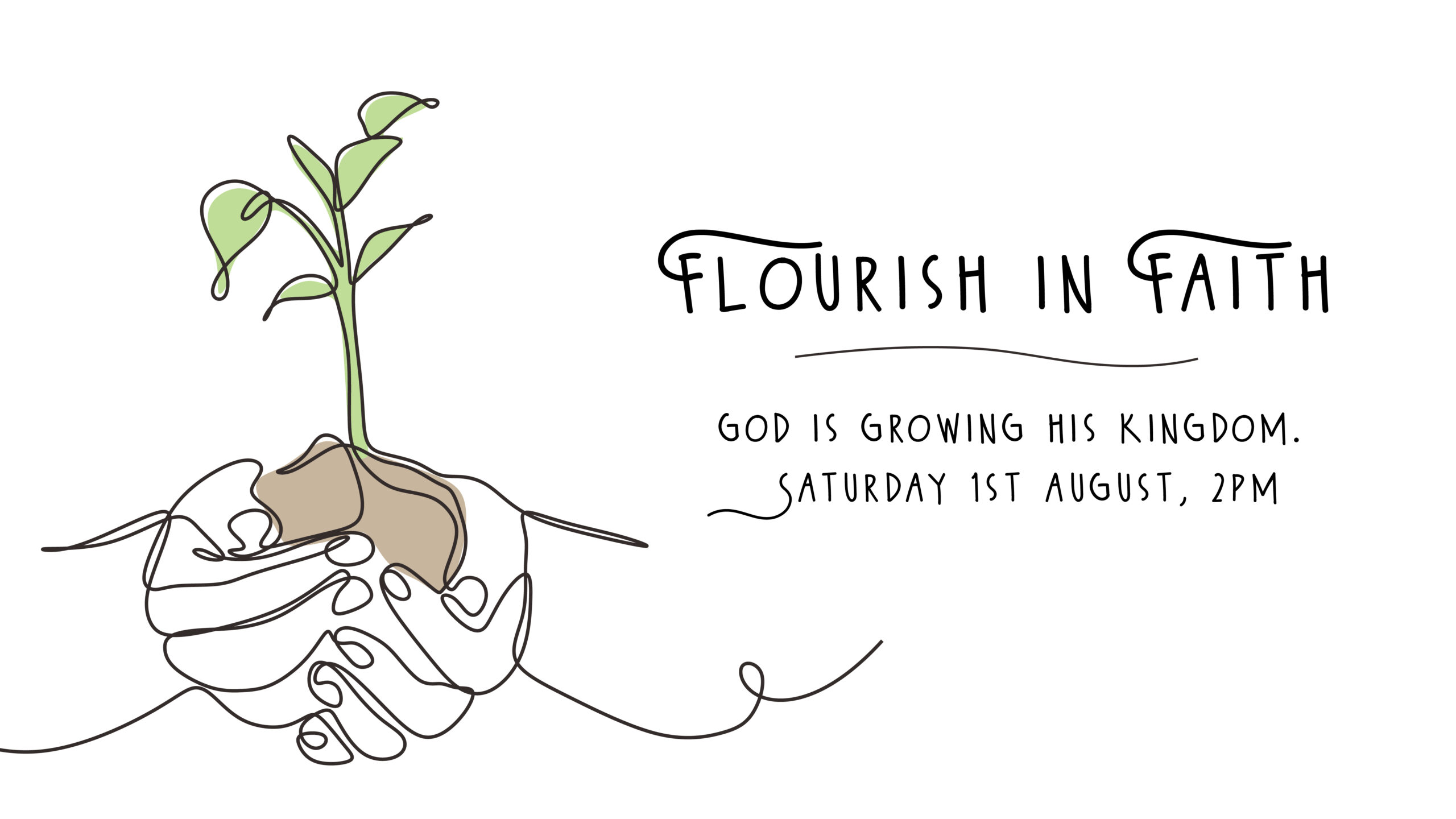Flourish in Faith: God is Growing His Kingdom