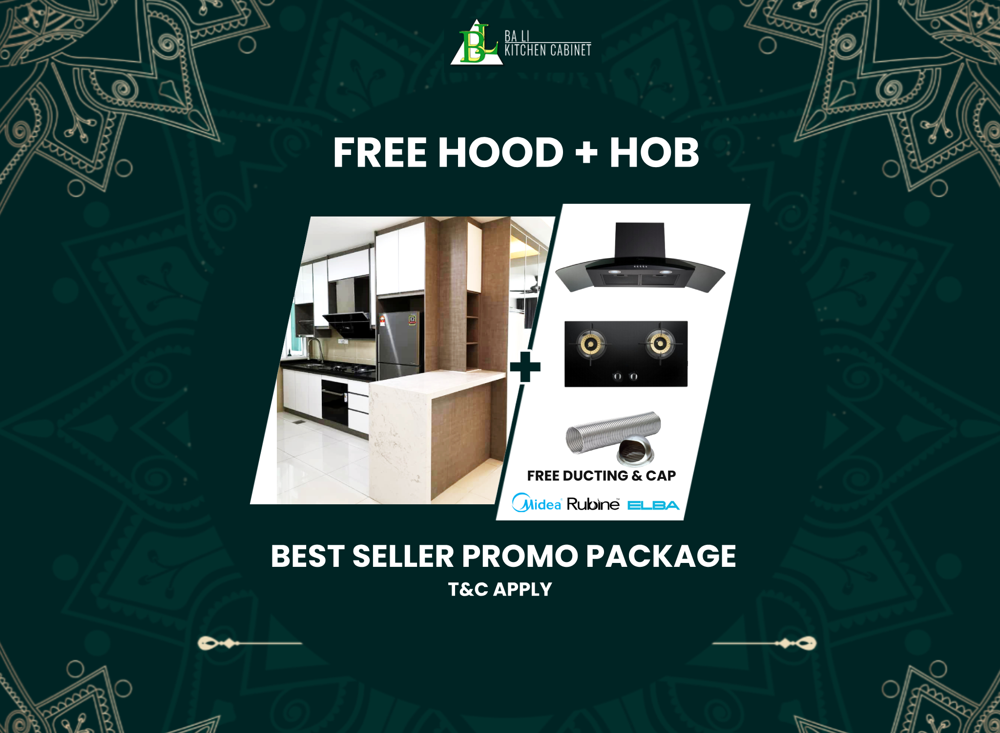 Ba Li Kitchen Cabinet Free Hood & Hob October Promo