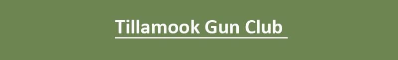 Tillamook Gun Club