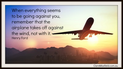 When everything seems to be going against you, remember that the airplane takes off against the wind, not with it. —Henry Ford