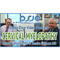 Cervical Myelopathy Podcast – Princeton Spine & Joint Center Podcast #8
