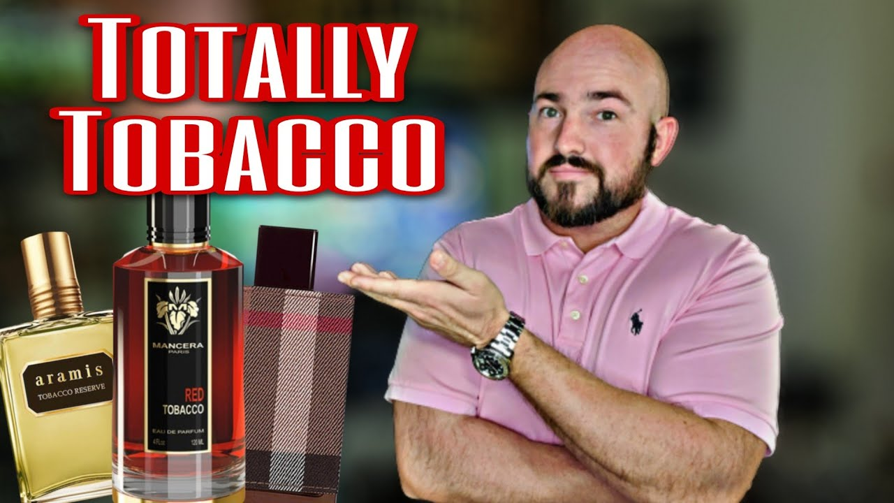 10 Best Tobacco Fragrances for Men 2020