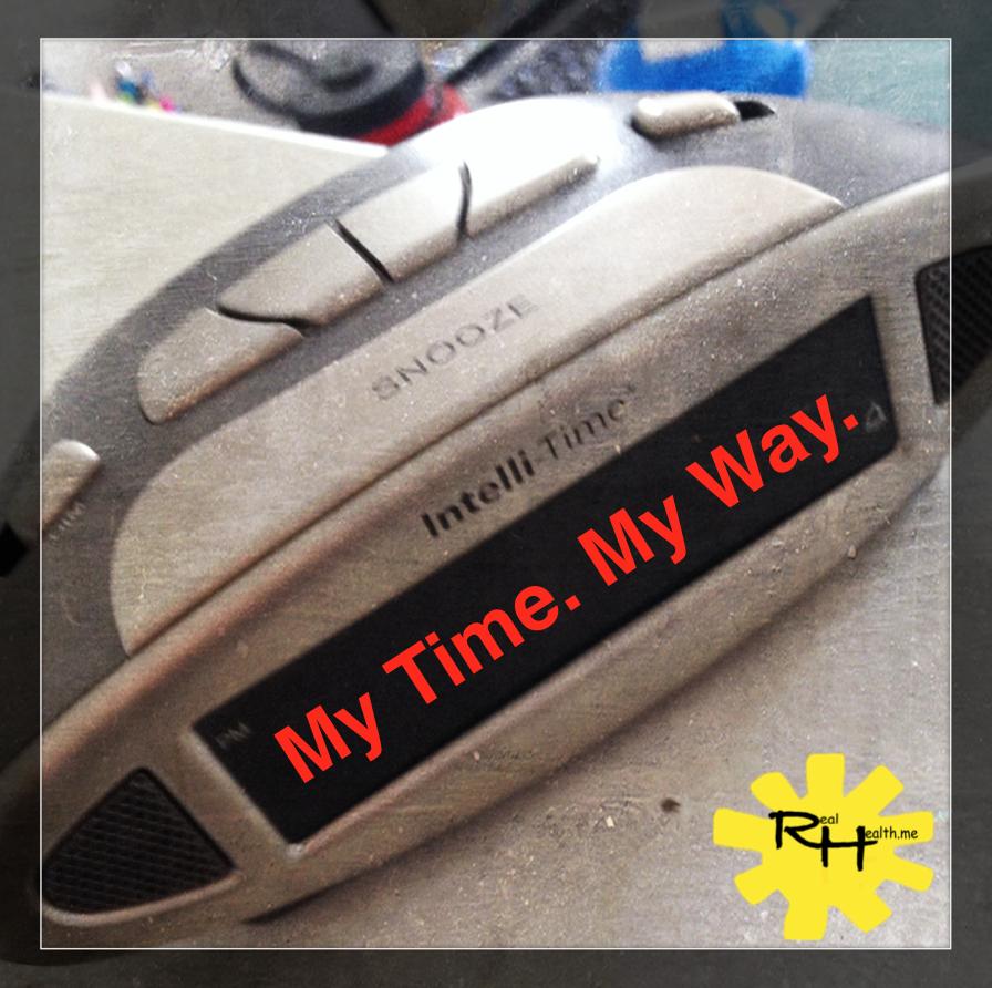 My Time. My Way.