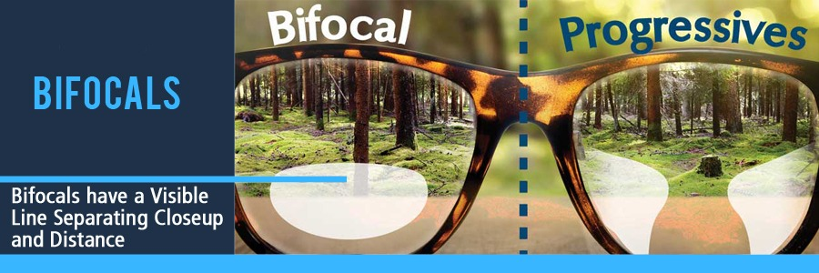 Bifocals are used for Closeup and Distance with a Visible Line