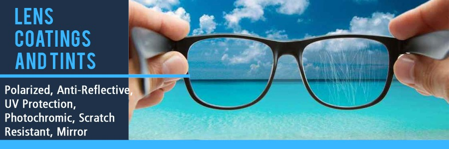 Lens Coatings and Tints