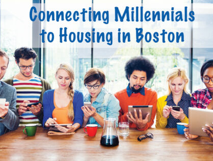 Connecting Millennials to Affordable Housing Options in Boston