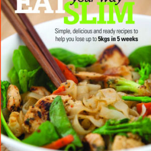 Eat Your Way Slim Recipe Book