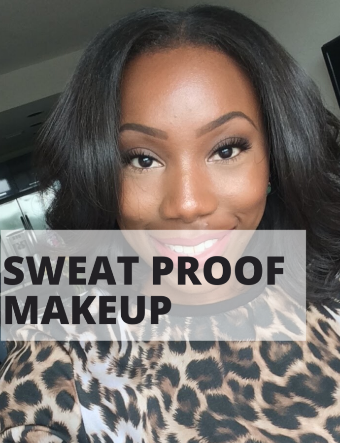 Sweat Proof Makeup… It's totally a thing!