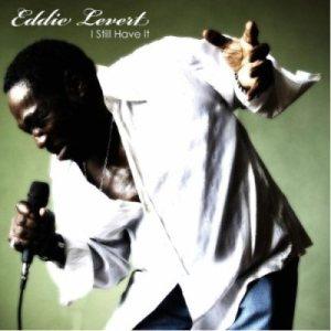 Eddie Levert - I Still Have It