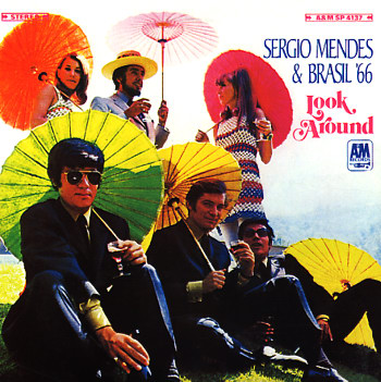 PHOTO 9 - Sergio Mendes & Brasil 66 - Look Around - A&M - 1968