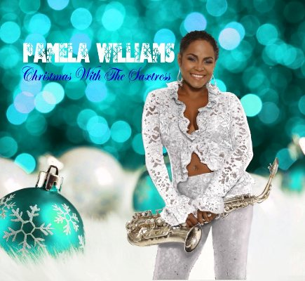 Pamela Williams - Christmas With The Saxstress