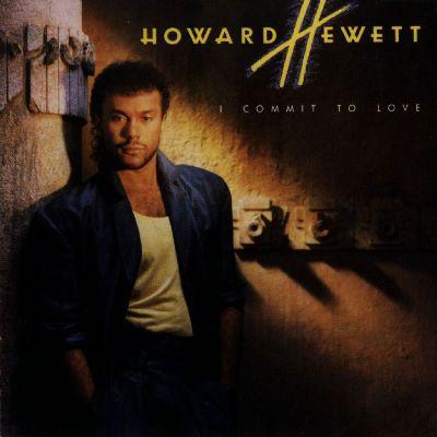 Howard Hewett - I Commit To love