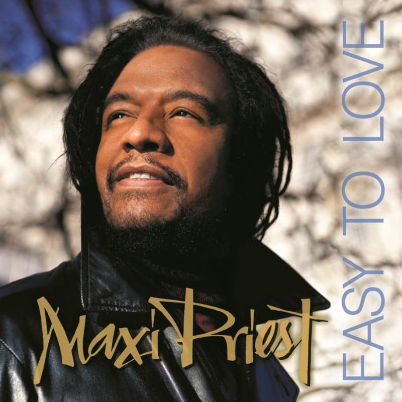 Maxi Priest - Easy To Love 2014