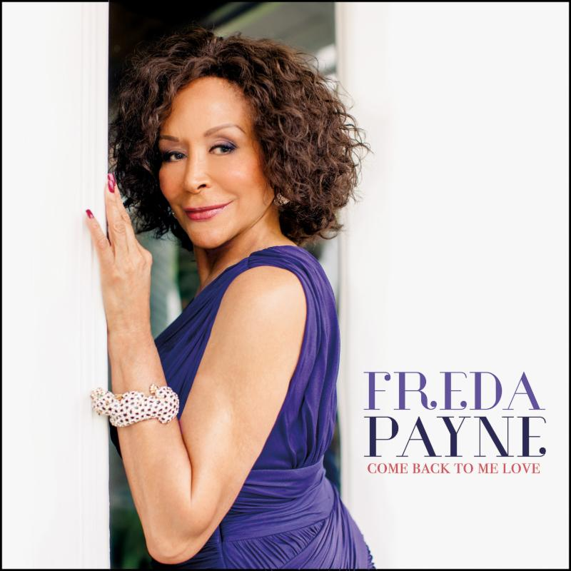 Freda Payne - Come Back To Me 2014
